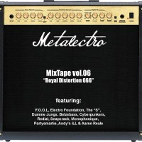 Metalectro MixTape vol.06 - Royal Distortion 666